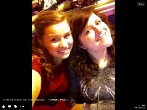 """From Leah's Facebook page. The caption reads """"I love having my sister home for the weekend."""""""