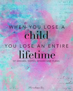 When you lose a child